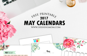 Free Printable May 2017 Calendar: 12 Awesome Designs!