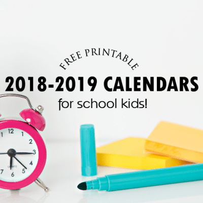 FREE 2018 & 2019 School Calendar for Every Student!