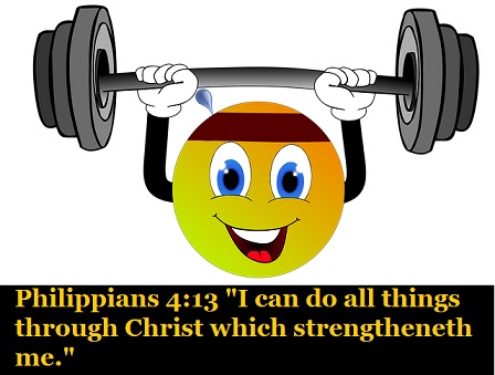 "Philippians 4:13 ""I can do all things through Christ which strengtheneth me."""