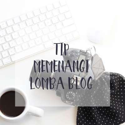 Suka Ikut Lomba Blog? Baca Dulu Tipnya Dari Para Hantu Lomba