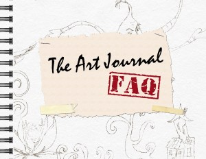 The Art Journal FAQ - Get started art journaling