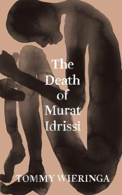 Death of Murat Idrissi Tommy wieringa