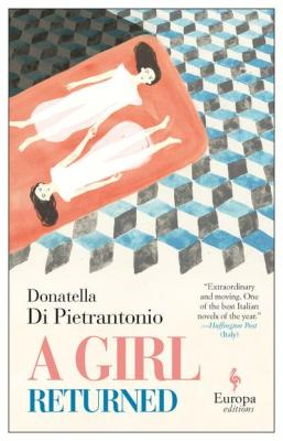 A Girl Returned by Donatella Di Pietrantonio Europa