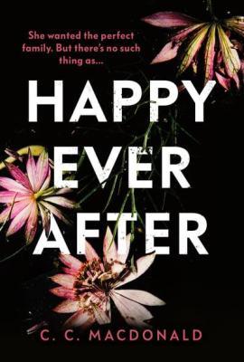 Happy ever after cc macdonald harvill secker