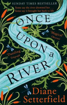 once upon a river diane setterfield
