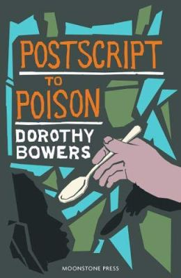Postscript to poison dorothy bowers