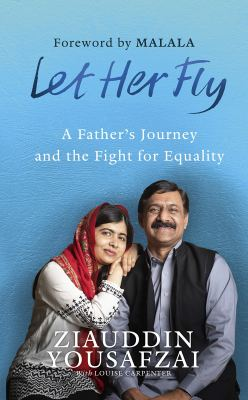 Ziauddin Yousafzai with Louise Carpenter let her fly