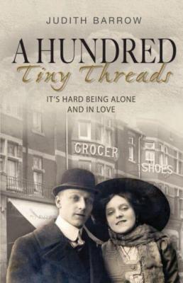 A Hundred Tiny Threads by Judith Barrow