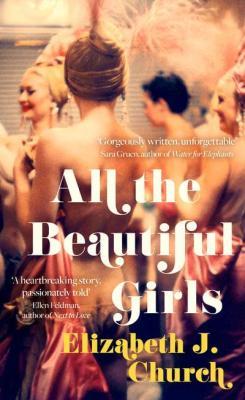 All the Beautiful Girls by Elizabeth J Church