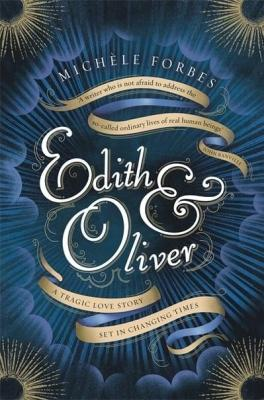 Edith and Oliver by Michelle Forbes