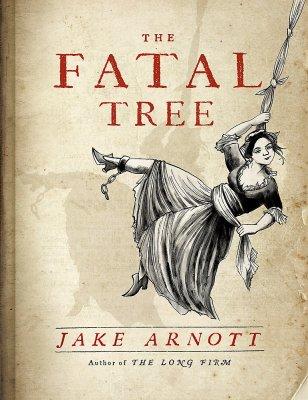 Fatal Tree Jake Arnott