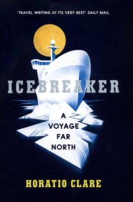 Icebreaker horatio clare