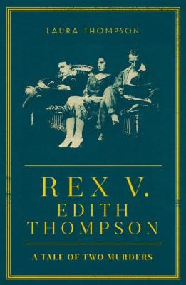Rex V. Edith Thompson