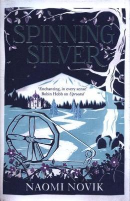 Spinning silver naomi novik