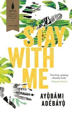 Stay with Me by Adébáyọ̀ Ayọ̀bámi