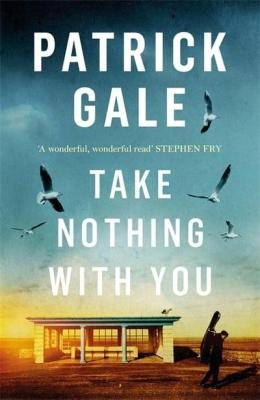 Take Nothing With You Patrick Gale