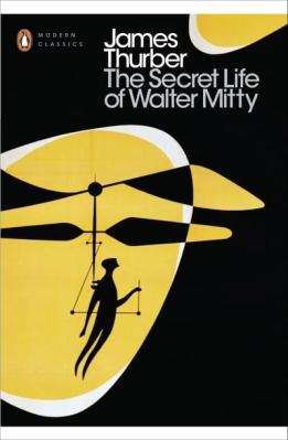 The Secret Life of Walter Mitty by James Thurber
