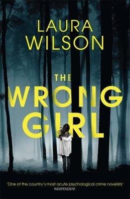 Wrong Girl Laura Wilson