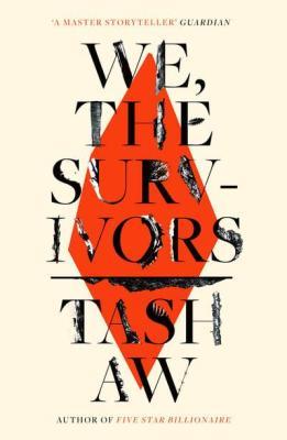 Aw, TashWe, the Survivors