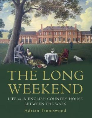 The Long Weekend by Adrian Tinniswood