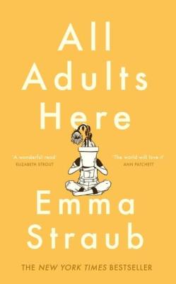 All Adults Here Emma Straub