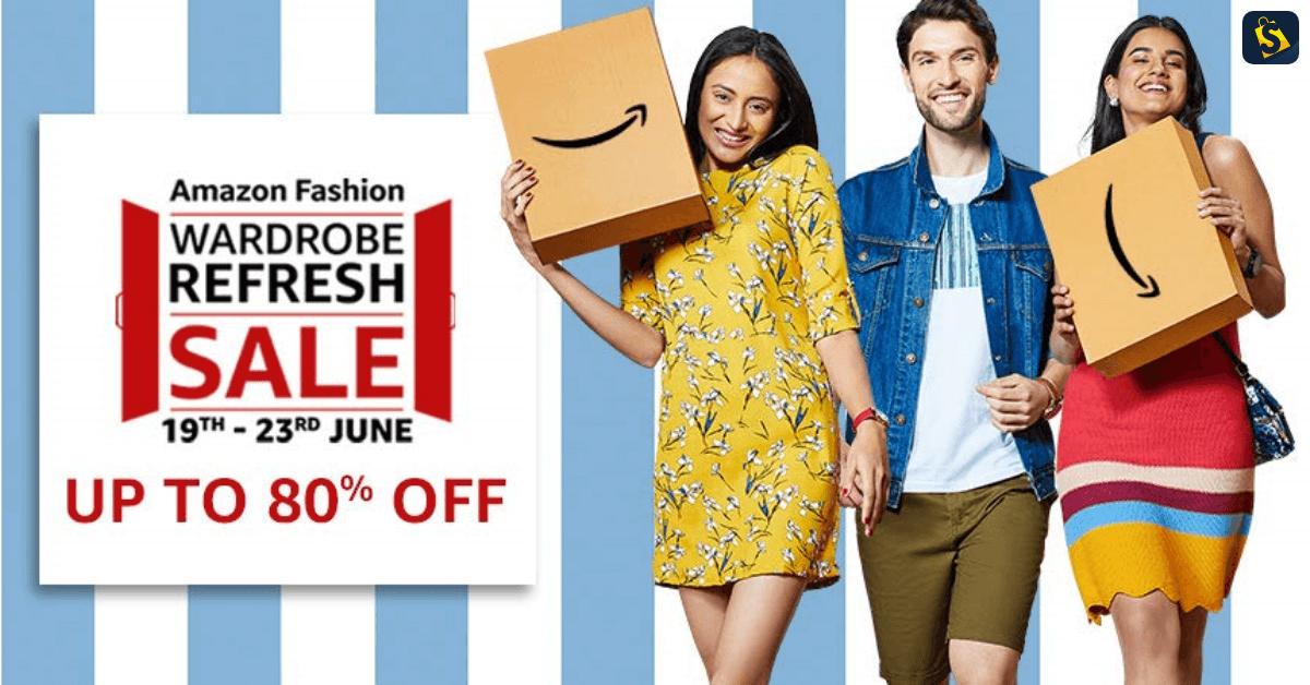 Amazon WARDROBE REFRESH SALE 19-23 June 2019   Upto 80% OFF