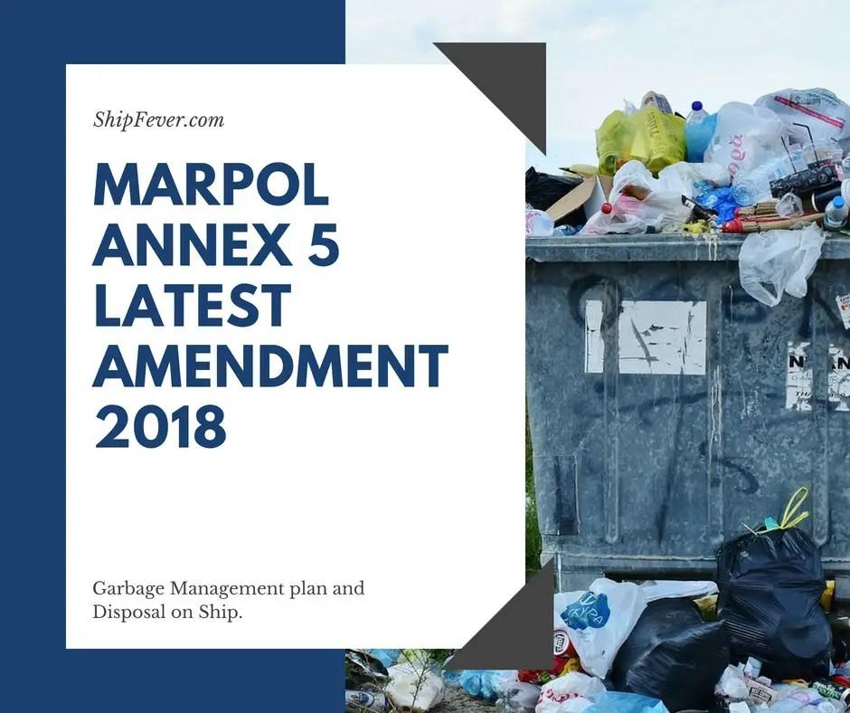 Marpol Annex 5 And Its Latest Amendments