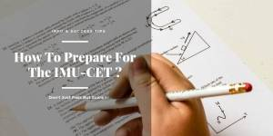 How To Prepare For The IMU-CET ? | Info & Success Tips