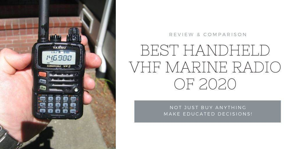 Best Handheld VHF Marine Radio of 2020 | Review & Comparison