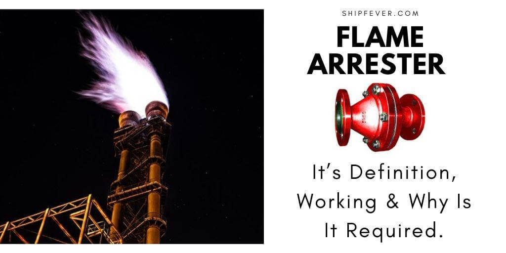 Flame Arrester – It's Working & Why Is It Required