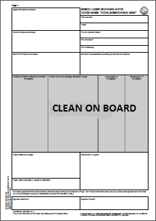 Implications of issuing a Clean on Board bill of lading