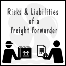 Risks and Liabilities of a Freight Forwarder