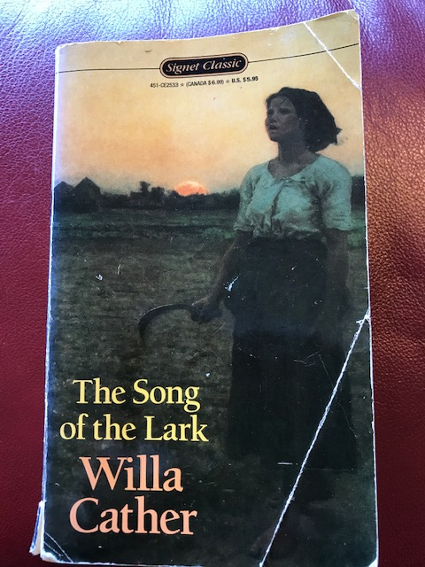 The Song of the Lark, one of two copies in my library.
