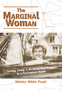 the marginal woman, shirley white pearl