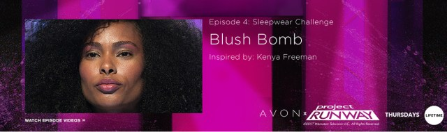Project Runway Avon Blush Bomb Look