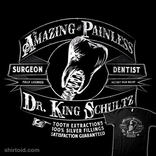 Dr Schultz  Travelling Dentist  Shirtoid