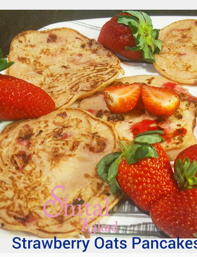 Strawberry Oats Pancakes !!  Breakfast fantasy