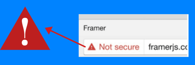 Insecure sites on google that leads to poor user experience. You don't have to have a poor site.