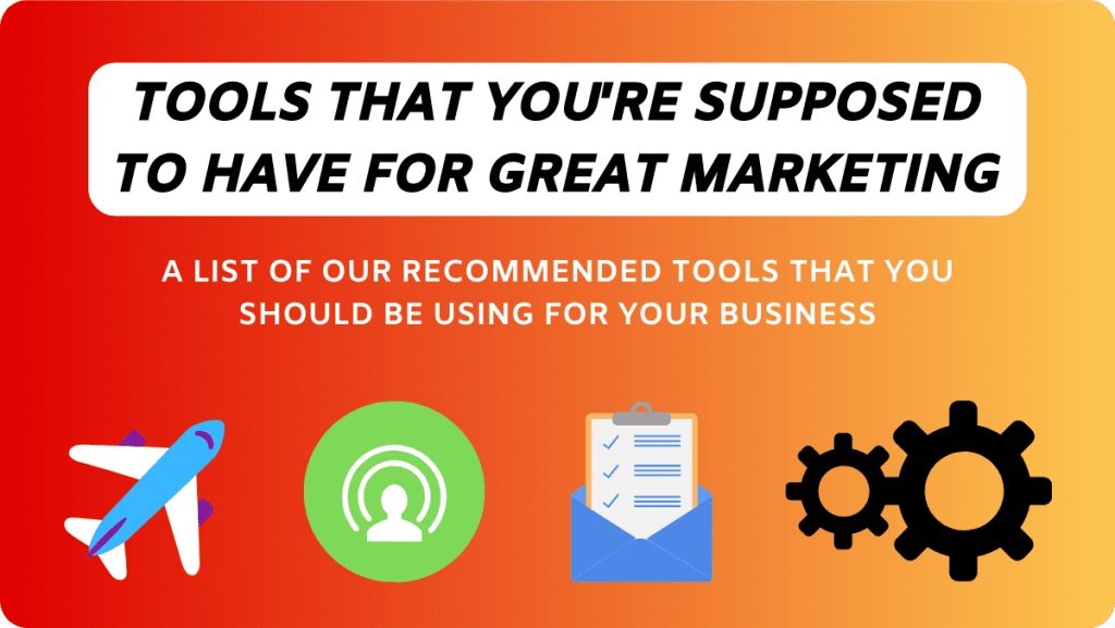 Marketing Tools You Need To Grow Your Business