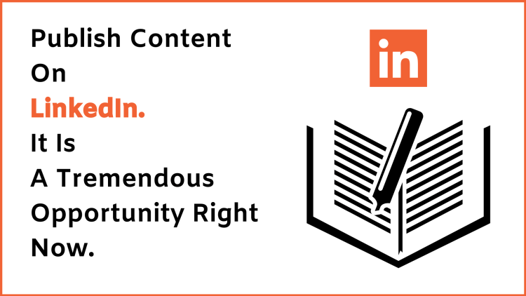 Publish content on LinkedIn for better results.