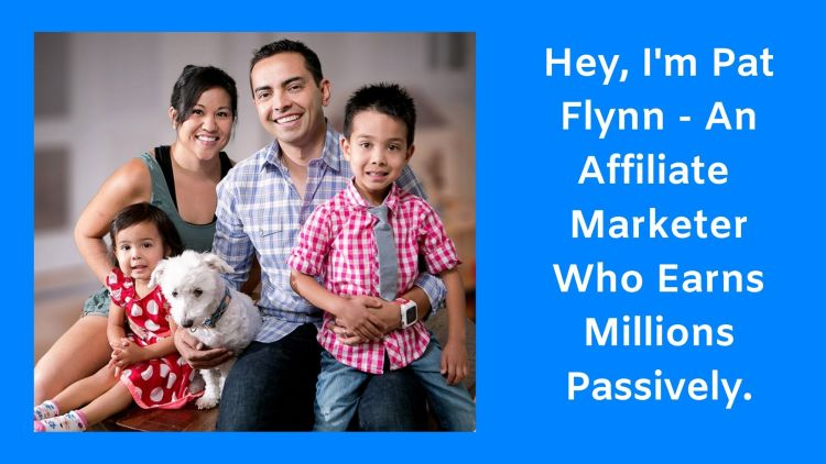 Pat Flynn is an entrepreneur and also an affiliate marketing expert who I know the better way.