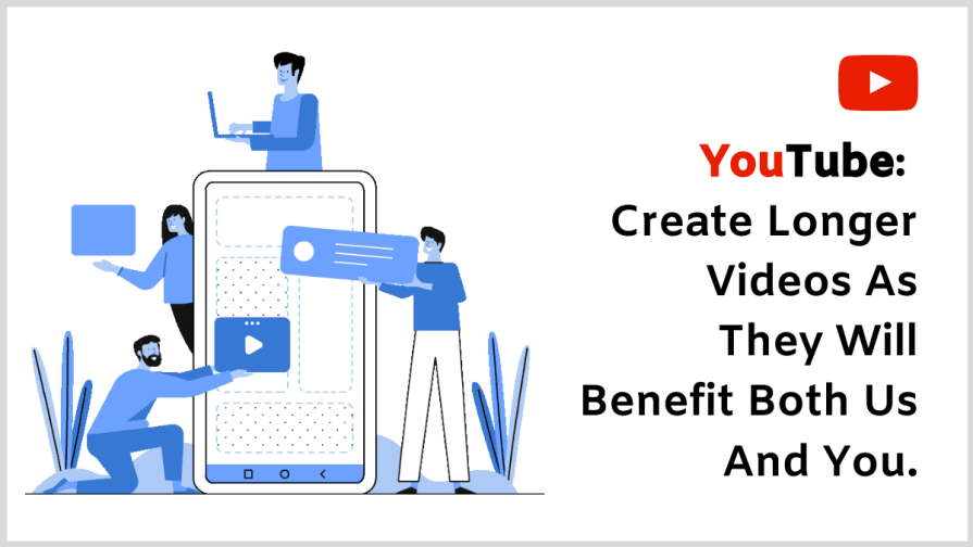 Rank Your YouTube Videos: Longer Videos will bring more viewers.