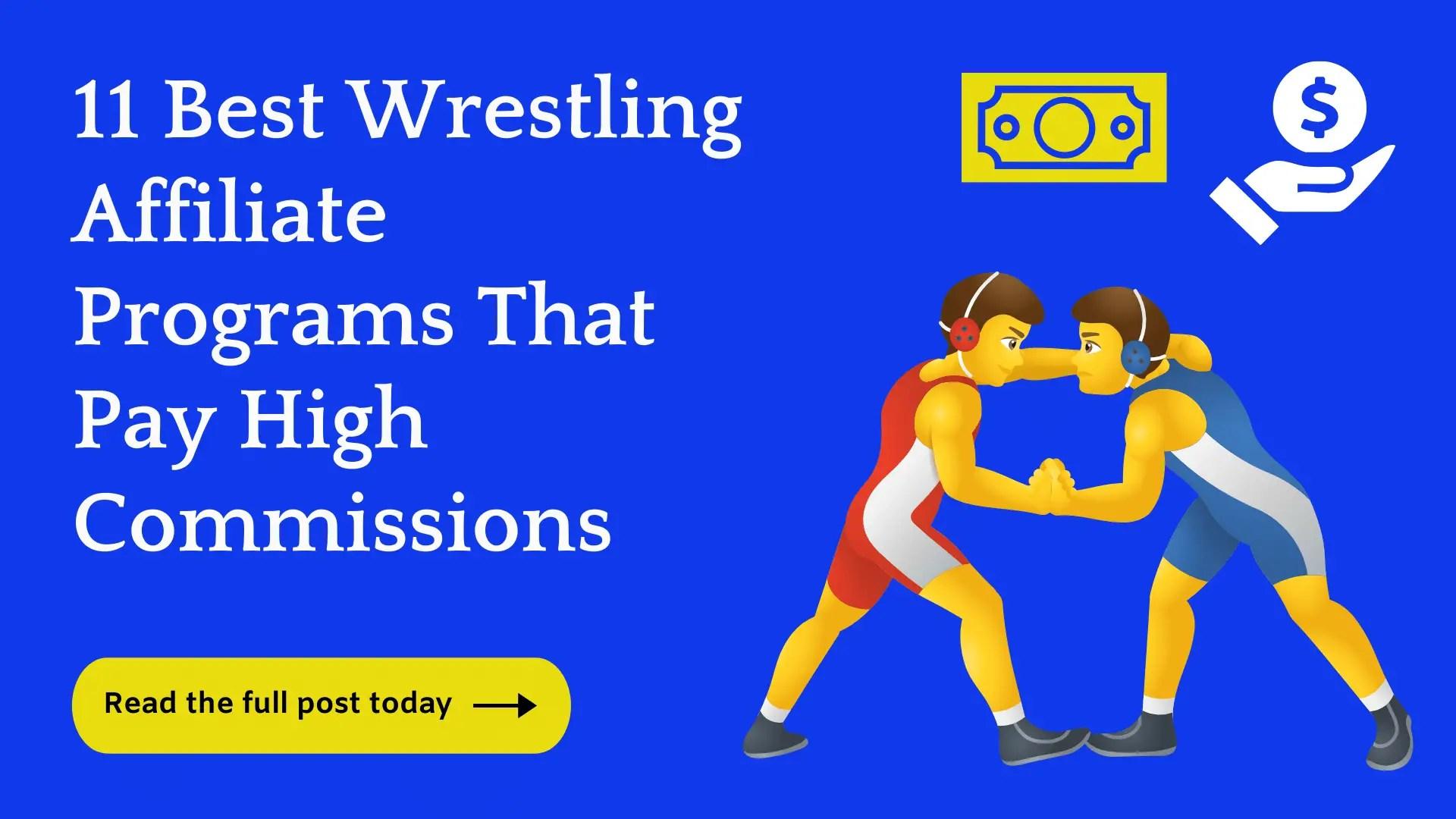 Top Wrestling Affiliate Programs
