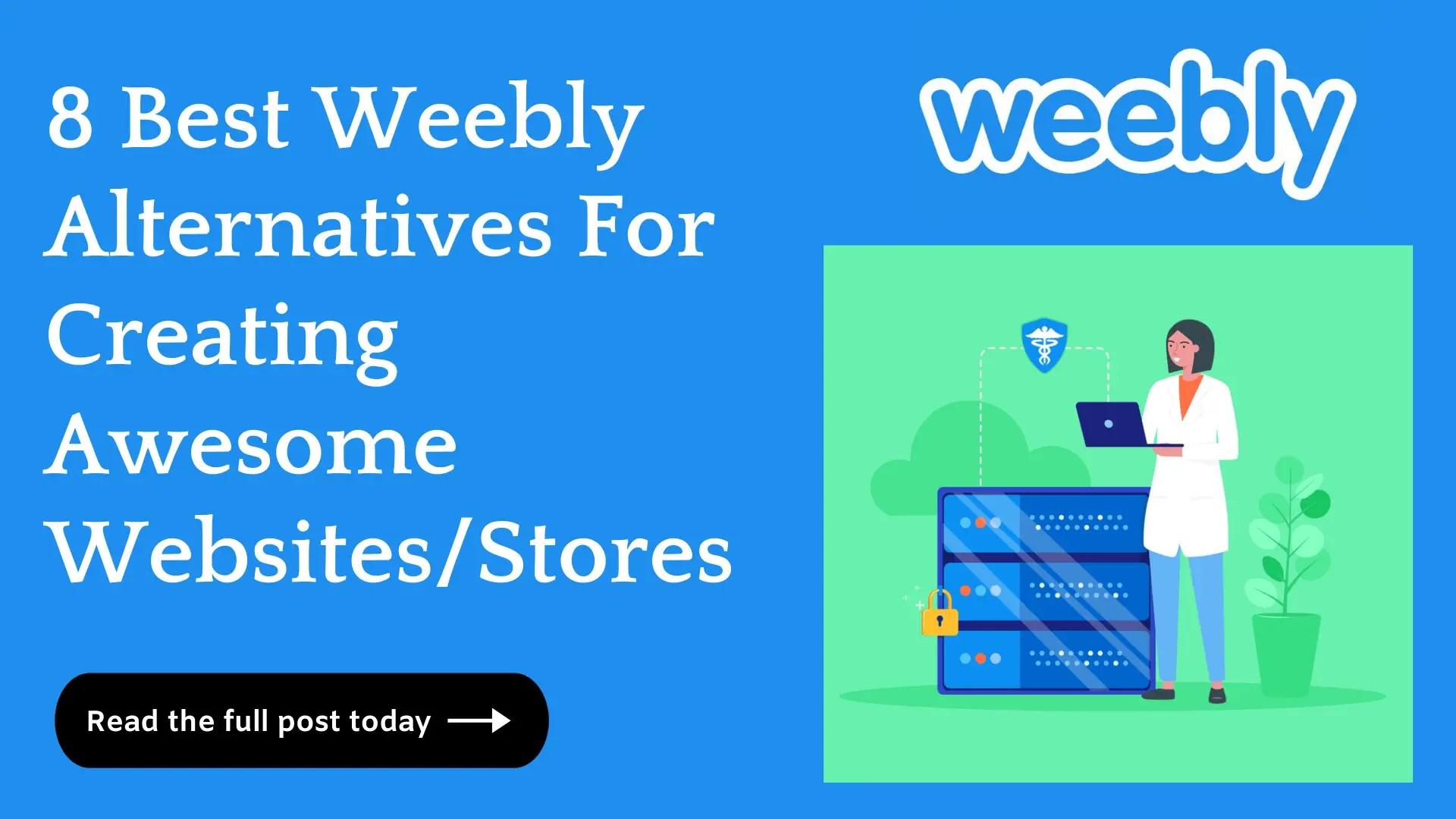 8 Best Weebly Alternatives