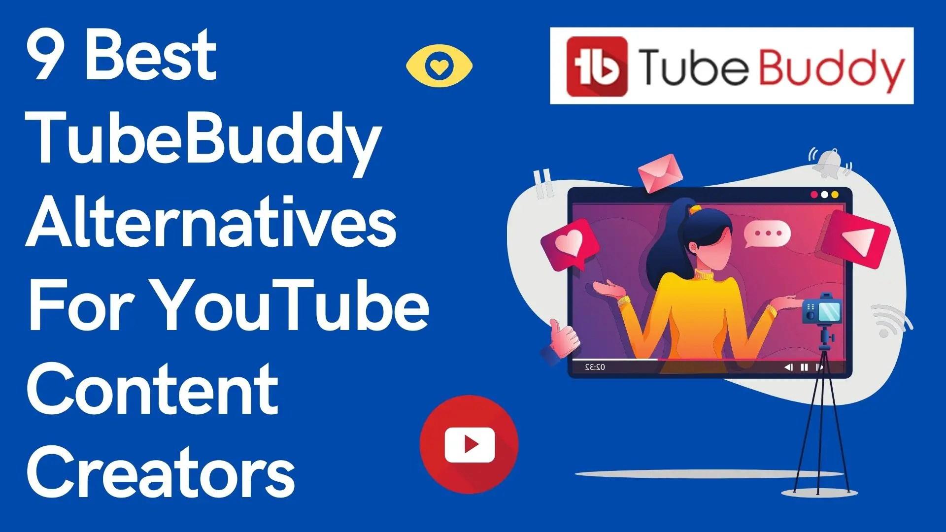 best tubebuddy alternatives