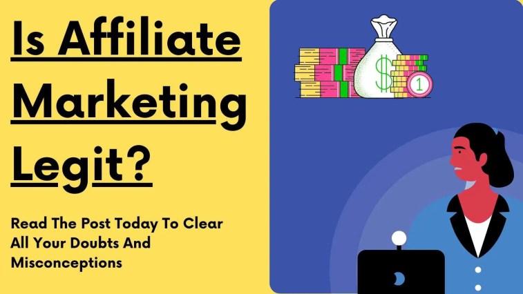 is affiliate marketing legit?