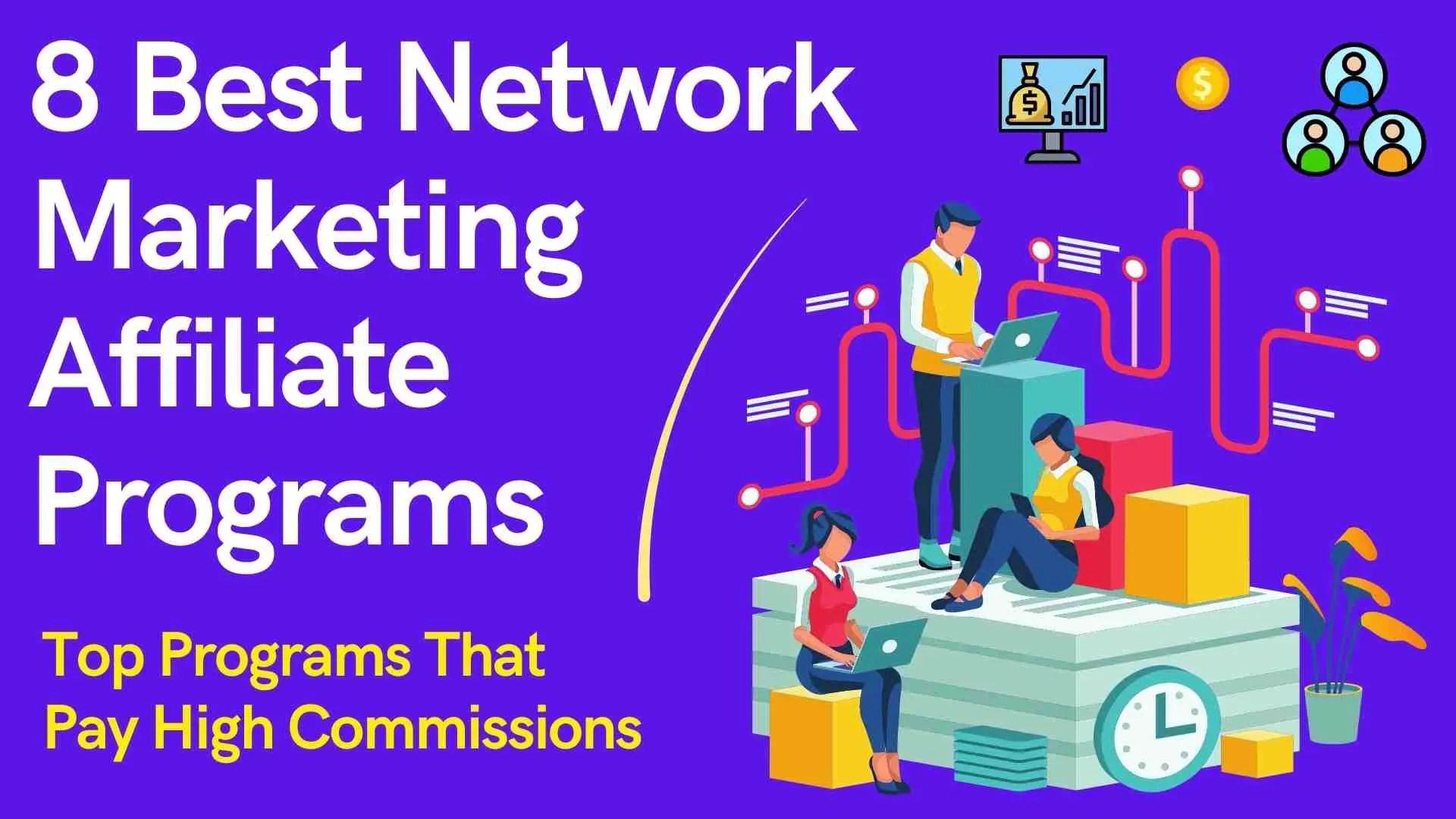 Best Network Marketing Affiliate Programs
