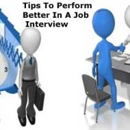 Tips To Perform Better In A Job Interview