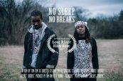 No Sleep No Breaks