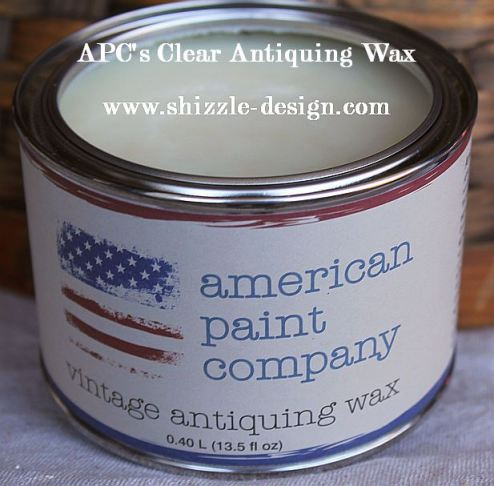 American Paint Company's Clear Vintage Antiquing Wax Shizzle Design #shizzle-design.com